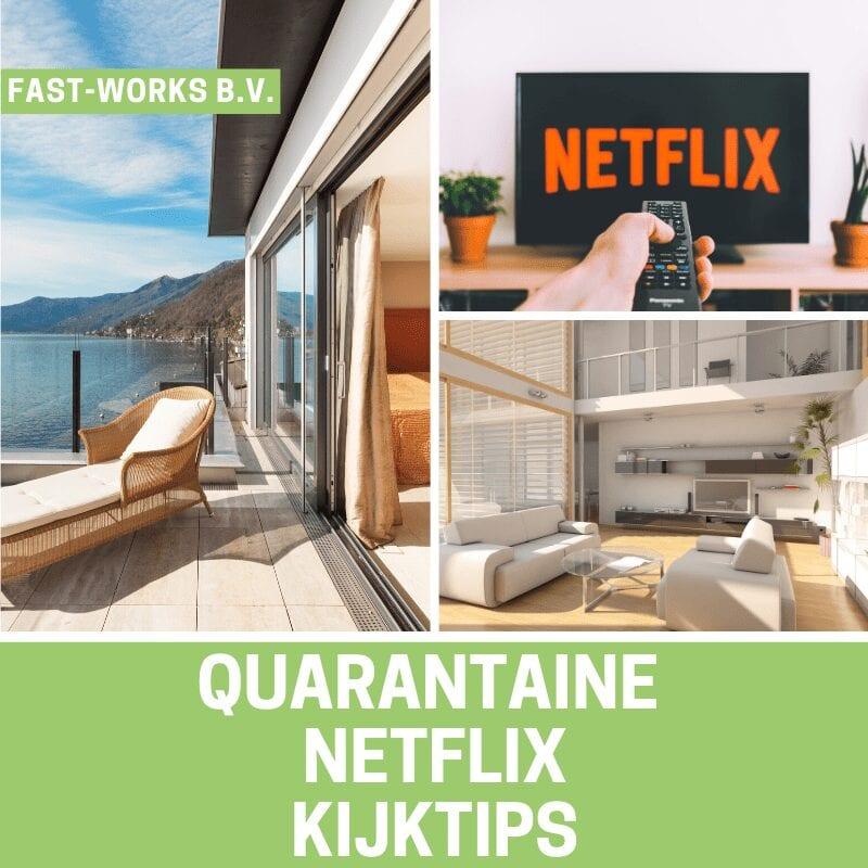 Quarantaine Netflix kijktips